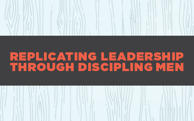 [GIVEAWAY] Replicating Leadership Through Discipling Men