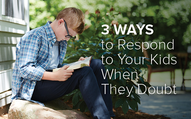 [GIVEAWAY] 3 Ways to Respond to Your Kids When They Doubt