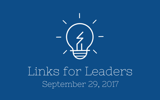 Links for Leaders 9/29/17