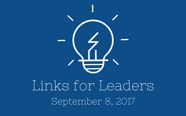 Links for Leaders 9/8/17