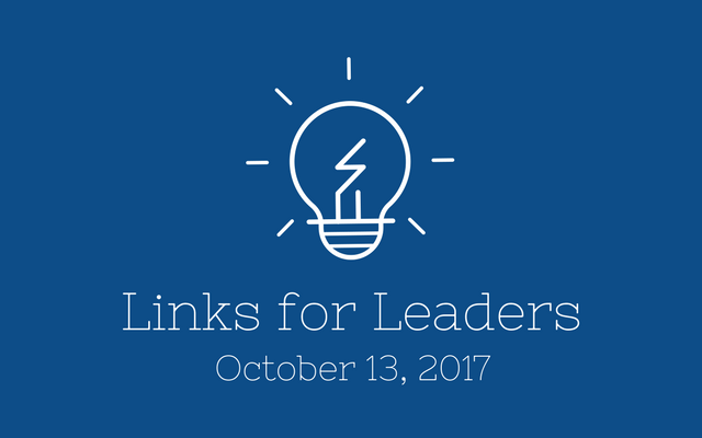 Links for Leaders 10/13/17