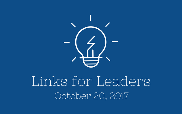 Links for Leaders 10/20/17