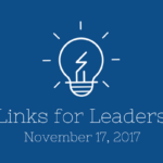 Links for Leaders 11/17/17