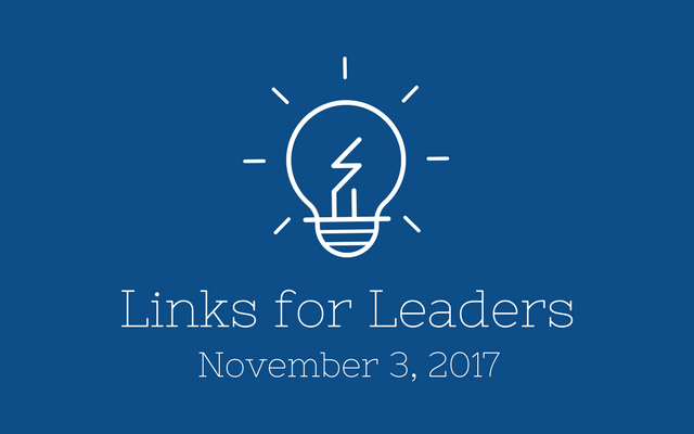 Links for Leaders 11/3/17