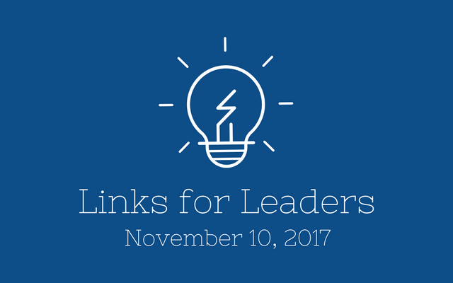 Links for Leaders 11/10/17