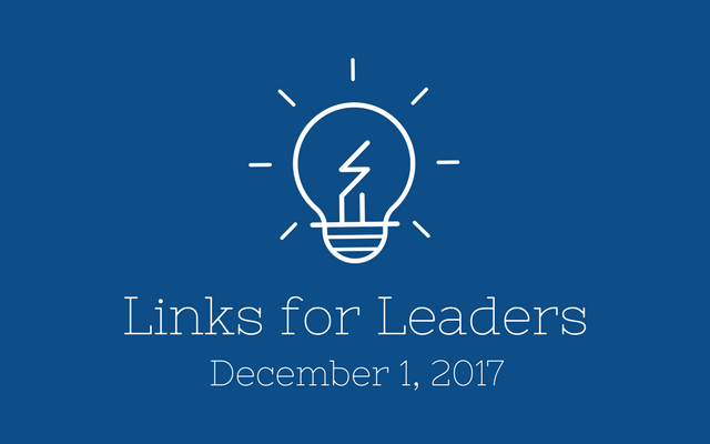 Links for Leaders 12/1/17