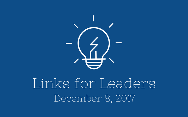 Links for Leaders 12/8/17