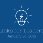Links for Leaders 1/26/18