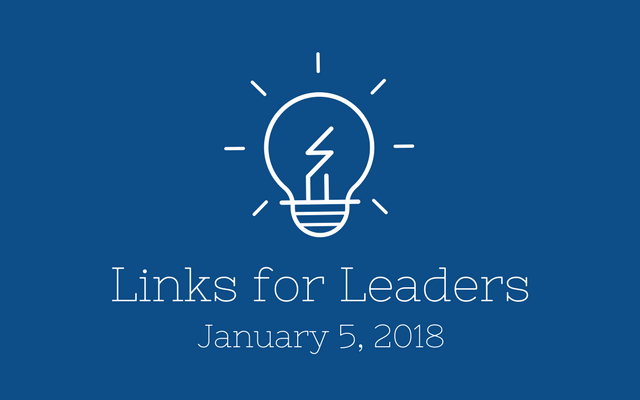 Links for Leaders 1/5/18