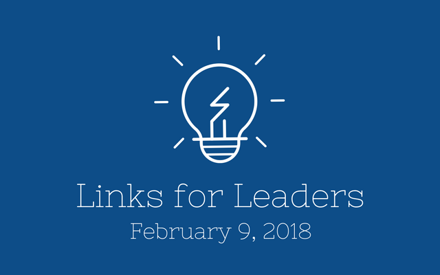 Links for Leaders 2/9/18