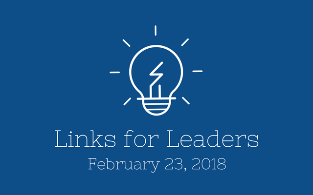 Links for Leaders 2/23/18