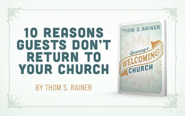 [GIVEAWAY] 10 Reasons Guests Don't Return to Your Church