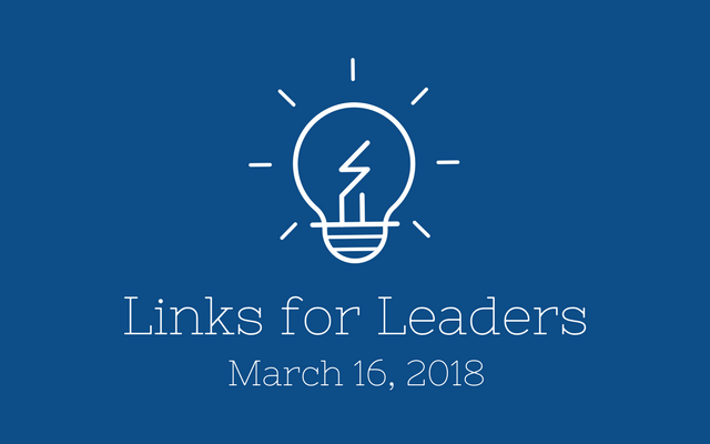 Links for Leaders 3/16/18